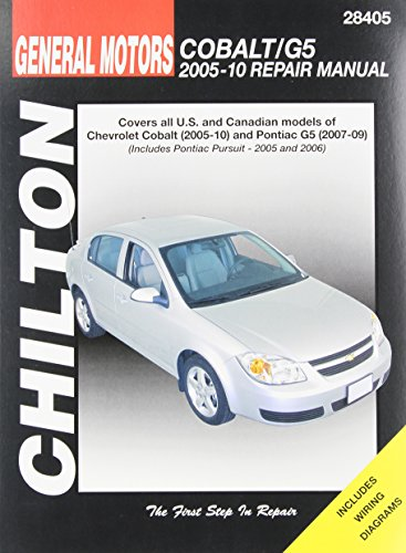 Chilton Total Car Care GM: Chevrolet Cobalt, 2005-10 & Pontiac G5, 2007-09 & Pursuit 2005-2006 Repair…