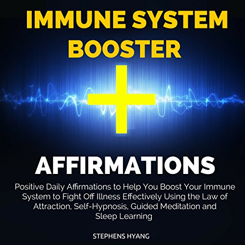 Immune System Booster Affirmations audiobook cover art