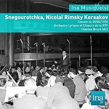 Snegourotchka, N. Rimski-Korsakov, Concert du 30/06/1955, Orchestre Lyrique et Choeurs de la RTF, Charles Bruck (dir)