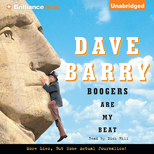 Boogers Are My Beat Audiobook By Dave Barry cover art