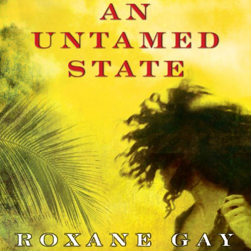 An Untamed State audiobook cover art