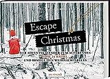 Escape Christmas - Adventskalender: Löse 24 Rätsel und besiege den Weihnachtsblues