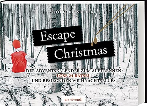 Escape Christmas - Adventskalender: Löse 24 Rätsel und besiege den Weihnachtsblues: - Der Krimi-Adventskalender zum Auftrennen: Löse 24 Rätsel und ... - Der Adventskalender zum Auftrennen