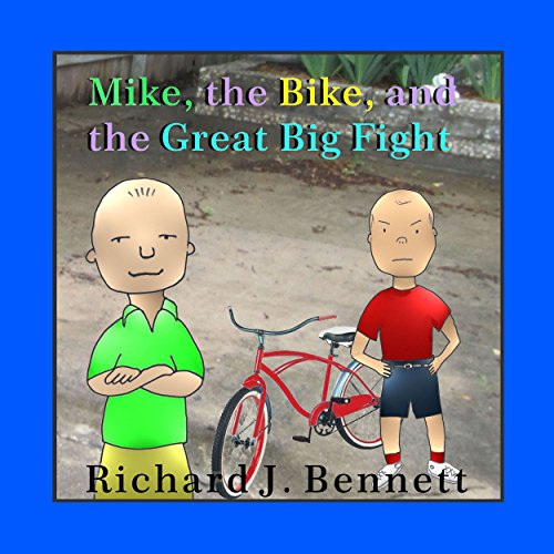 Mike, the Bike, and the Great Big Fight audiobook cover art