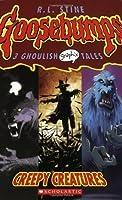 Creepy Creatures (Goosebumps Graphix) by R. L. Stine R.L. Stine(2006-09-01)