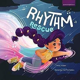 Rhythm Rescue by [Vicky Weber, Geneviève Viel-Taschereau]