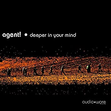 Deeper in your Mind