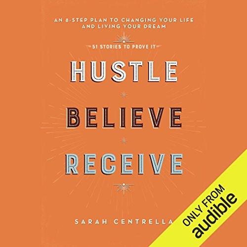 Hustle Believe Receive audiobook cover art