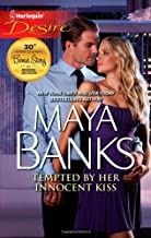 By Maya Banks Tempted by Her Innocent Kiss [Mass Market Paperback]