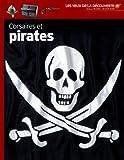 Corsaires et pirates - Les Yeux de la Découverte - 9 ans et +