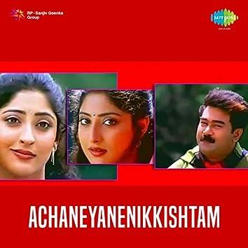 Achaneyanenikkishtam (Original Motion Picture Soundtrack)