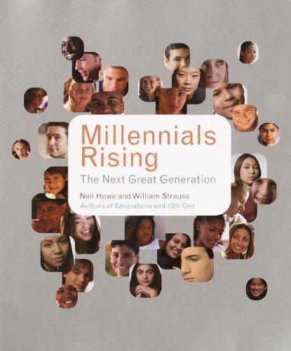 Millennials Rising: The Next Great Generation (English Edition) de [Neil Howe, William Strauss, R.J. Matson]