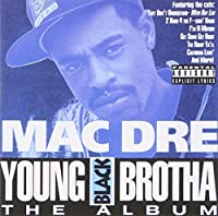 Young Black Brotha - The Album by Mac Dre (2001-06-21)
