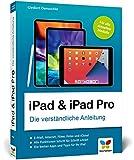 iPad & iPad Pro: Die verständliche Anleitung für...