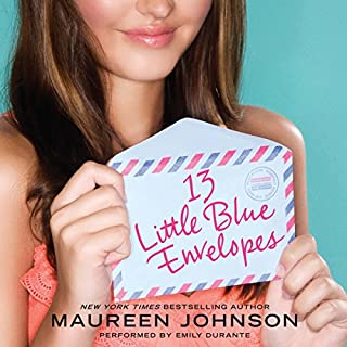 13 Little Blue Envelopes                   By:                                                                                                                                 Maureen Johnson                               Narrated by:                                                                                                                                 Emily Durante                      Length: 6 hrs and 51 mins     Not rated yet     Overall 0.0