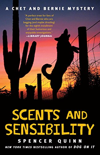 Scents and Sensibility: A Chet and Bernie Mystery (The Chet and Bernie Mystery Series Book 8)