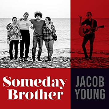 Someday Brother