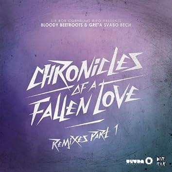 Chronicles Of A Fallen Love (Remixes Part 1)