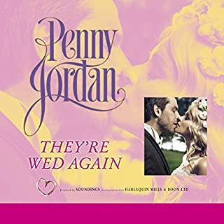 They're Wed Again                   By:                                                                                                                                 Penny Jordan                               Narrated by:                                                                                                                                 Karen Cass                      Length: 2 hrs and 25 mins     Not rated yet     Overall 0.0
