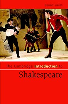 The Cambridge Introduction to Shakespeare (Cambridge Introductions to Literature) by [Emma Smith]