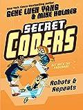 Robots & Repeats (Secret Coders #4) (Turtleback School & Library Binding Edition)