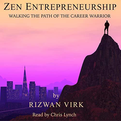 Zen Entrepreneurship Audiobook By Rizwan Virk cover art