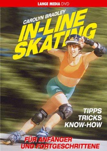 In-Line Skating - Für Anfänger und Fortgeschrittene