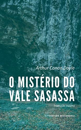 O Mistério do Vale Sasassa (Portuguese Edition)
