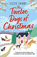 The Twelve Dogs of Christmas: The ultimate holiday romance to warm your heart! (Pine Hollow)