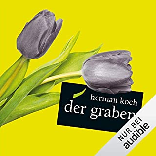 Der Graben                   Autor:                                                                                                                                 Hermann Koch                               Sprecher:                                                                                                                                 Rolf Berg                      Spieldauer: 8 Std. und 44 Min.     31 Bewertungen     Gesamt 3,5