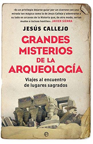 Grandes misterios de la arqueología (Historia) eBook: Callejo ...
