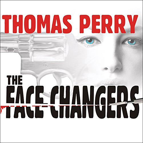 The Face-Changers Audiobook By Thomas Perry cover art
