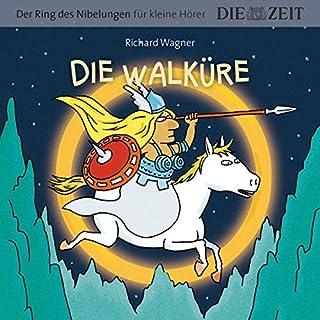 Die Walküre     Der Ring des Nibelungen für kleine Hörer, Die ZEIT-Edition 2              Autor:                                                                                                                                 Richard Wagner                               Sprecher:                                                                                                                                 Natalja Joselewitsch,                                                                                        Andrea zum Felde,                                                                                        Lola Höller,                   und andere                 Spieldauer: 1 Std. und 11 Min.     Noch nicht bewertet     Gesamt 0,0