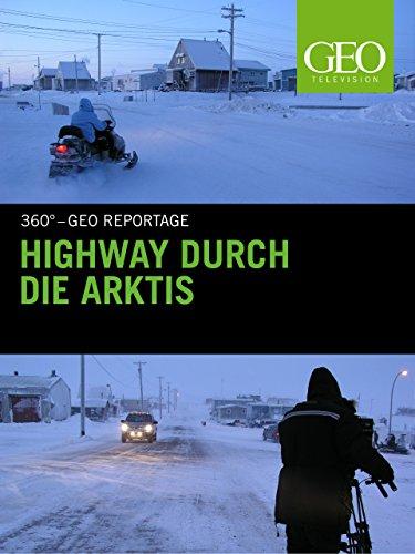Highway durch die Arktis