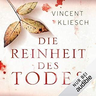 Die Reinheit des Todes     Julius Kern 1              Autor:                                                                                                                                 Vincent Kliesch                               Sprecher:                                                                                                                                 Uve Teschner                      Spieldauer: 8 Std. und 33 Min.     3.332 Bewertungen     Gesamt 4,3