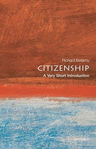 Citizenship: A Very Short Introduction (Very Short Introductions)の詳細を見る