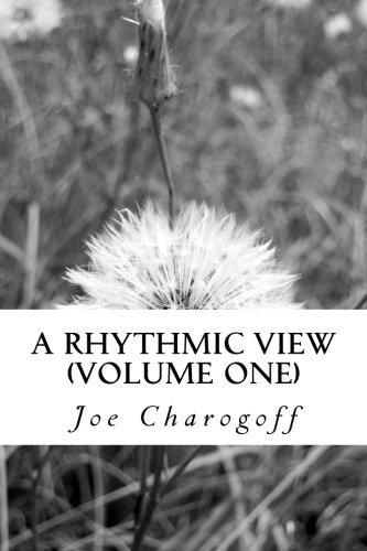 Book: A rhythmic view (Volume 1) by Joe Charogoff