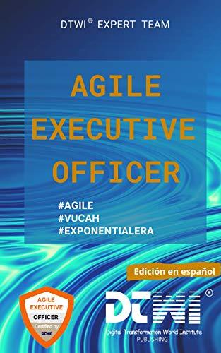AGILE EXECUTIVE OFFICER (Spanish Edition)