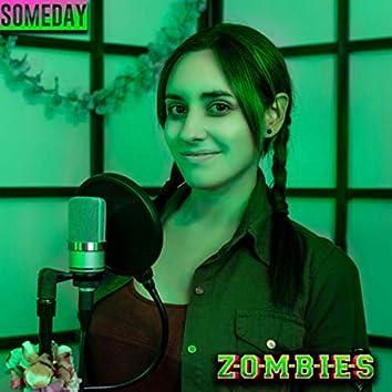 Someday - Zombies (Cover en Español)