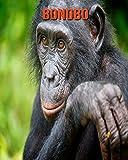 Bonobo: Libro para niños con imágenes asombrosas y datos curiosos sobre los Bonobo