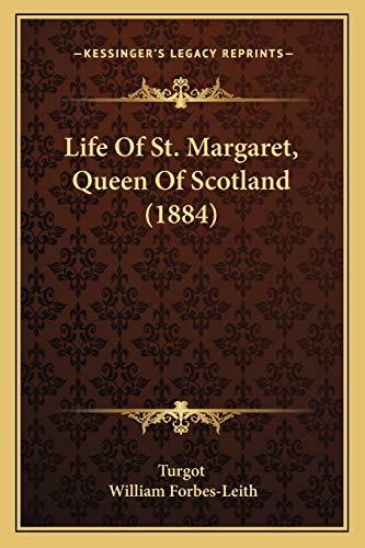 Life Of St. Margaret, Queen Of Scotland (1884)