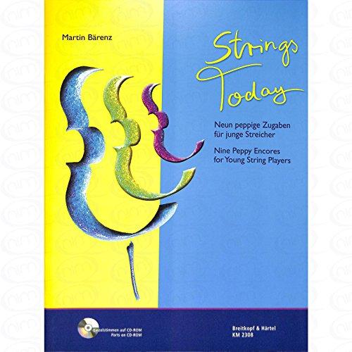 Strings today - arrangiert für Streicher - mit CD-ROM [Noten/Sheetmusic] Komponist : Baerenz Martin