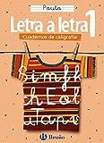 Caligrafía Letra a letra Pauta 1 (Castellano - Material Complementario - Caligrafía Letra A Letra) - 9788421634868