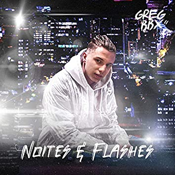 Noites & Flashes