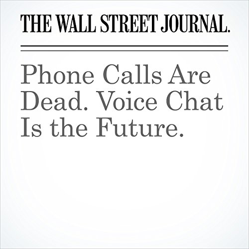 Phone Calls Are Dead. Voice Chat Is the Future. copertina