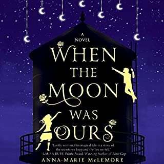 When the Moon Was Ours cover art