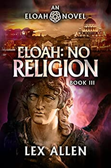 Eloah: No Religion by [Lex Allen, Becky Stephens]