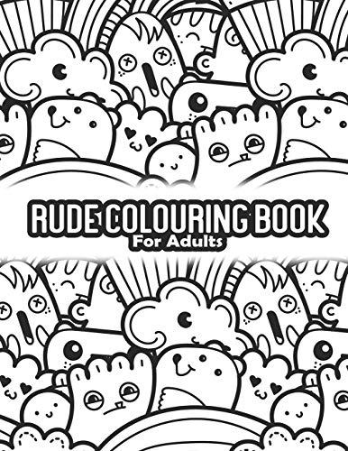 Rude Colouring Book For Adults: Swearing Coloring Book For Nurse   Mental Health Gifts   Meditation