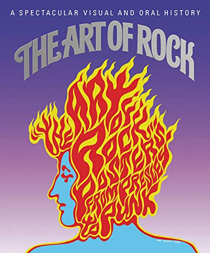 Compare Textbook Prices for The Art of Rock: Posters from Presley to Punk Illustrated Edition ISBN 9780789212504 by Grushkin, Paul