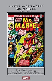 Ms. Marvel Masterworks Vol. 1 (Ms. Marvel (1977-1979)) by [Chris Claremont, Jim Mooney, Gerry Conway, John Buscema, Sal Buscema, John Romita]